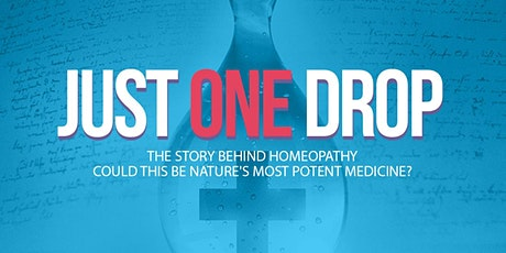 Sunday Movie: Just One Drop (a movie about homeopathy) tickets