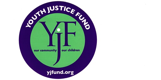 Meet and Greet With The Youth Justice Fund, Tuesday, January 28th, 2020