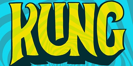 KUNG – 3rd Saturday of every month! tickets