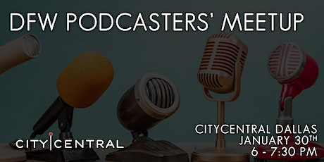 DFW Podcasters' Meetup tickets