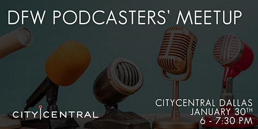 DFW Podcasters' Meetup