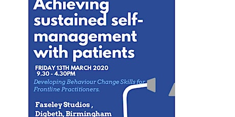 Achieving sustained self-management with patients. tickets
