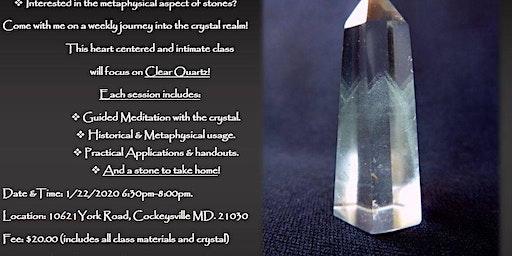 Crystal Meditation Workshop Series.