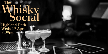 The Whisky Social - Highland Park: Uniquely Different tickets