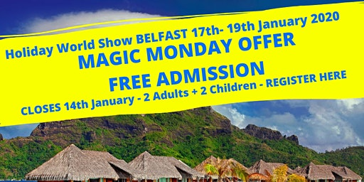 MAGIC MONDAY at Holiday World Show Belfast