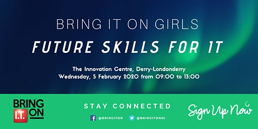 Bring IT On Girls Event - Future Skills for IT (DERRY)