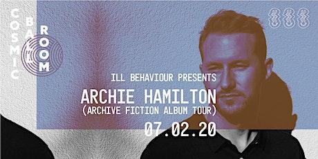 Archie Hamilton - Cosmic Ballroom tickets