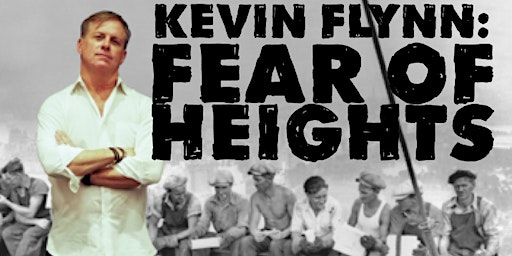 One man Show - Fear of Heights by Kevin Flynn