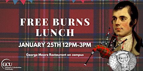 FREE Burns Lunch tickets