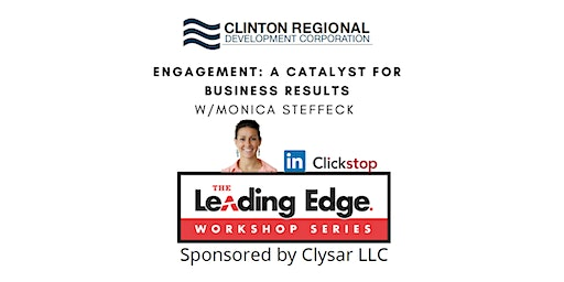 Engagement: A Catalyst for Business Results w/Monica Steffeck of ClickStop