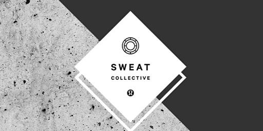 Sweat Collective Sign Up Party