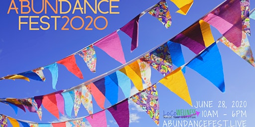 Abundance Fest 2020 by LoCoWellness