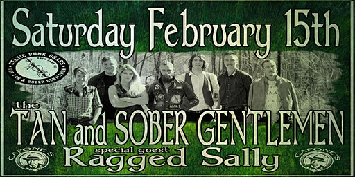 The Tan and Sober Gentlemen with Ragged Sally