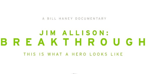 Jim Allison: Breakthrough Documentary Veiwing