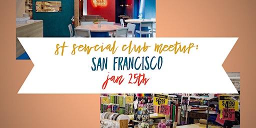 SF Bay Sewcial Club San Francisco Meetup