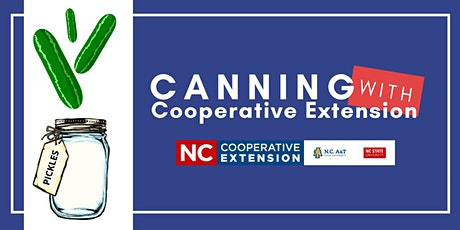 Canning With Cooperative Extension - Pickles tickets