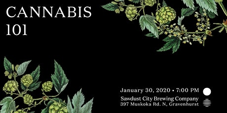 Muskoka Grown x Sawdust City: Cannabis 101 tickets