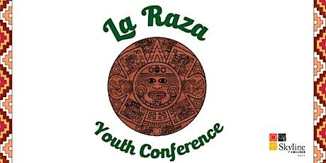 La Raza Youth Conference 2020 tickets