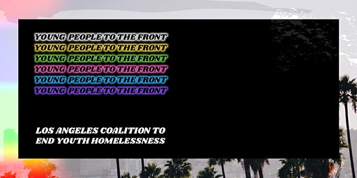 Los Angeles Coalition to End Youth Homelessness Quarterly Meeting
