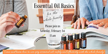 Essential Oil Basics for the Whole Family tickets