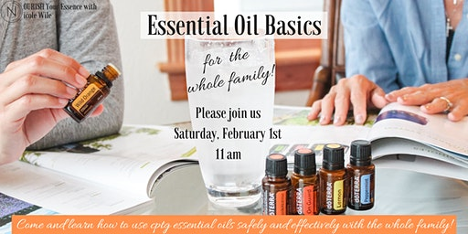 Essential Oil Basics for the Whole Family