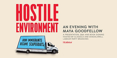 Hostile Environment: an evening with Maya Goodfellow (Q&A and book signing) tickets