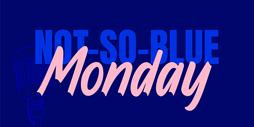 Not-so-blue Monday
