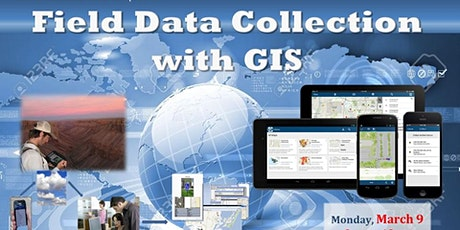 Field Data Collection with GIS--morning session tickets