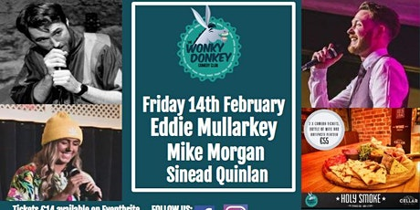 Eddie Mullarkey, Mike Morgan, Sinead Quinlan & Guests tickets