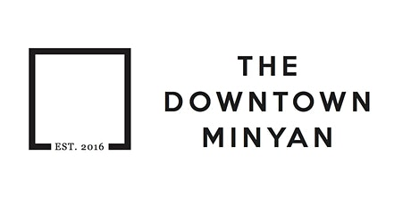 The Downtown Minyan Shabbat Dinner tickets