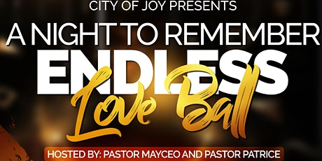 "A Night To Remember ""Endless Love Ball"" tickets"