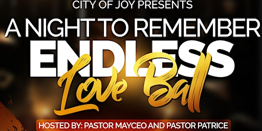 """A Night To Remember """"Endless Love Ball"""""""