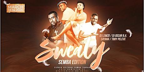 SWEATY - Semba Edition tickets