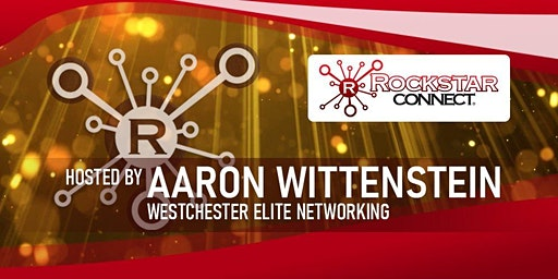 Free Westchester Elite Rockstar Connect Networking Event (February)