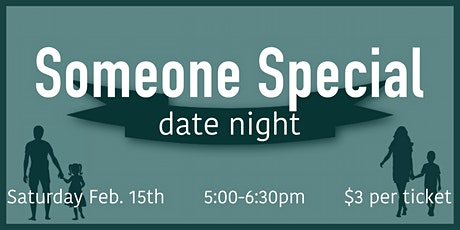 Someone Special Date Night tickets