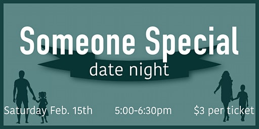 Someone Special Date Night