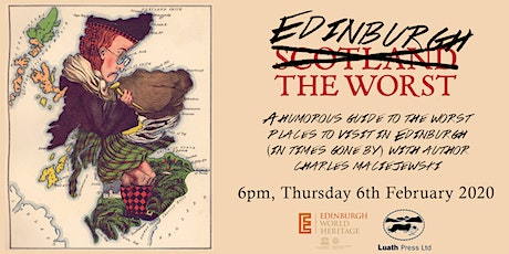 """""""Edinburgh the Worst"""" - a humorous take on historical travelogues tickets"""