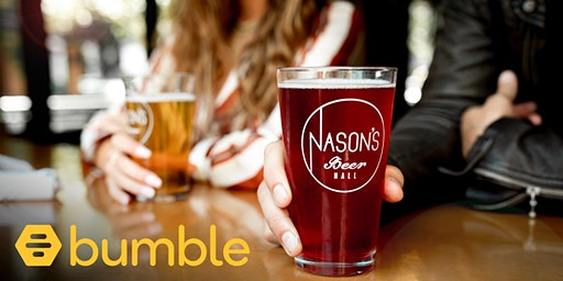 Bumble x Nason's Beer Hall   Swipe Right for a Valentine