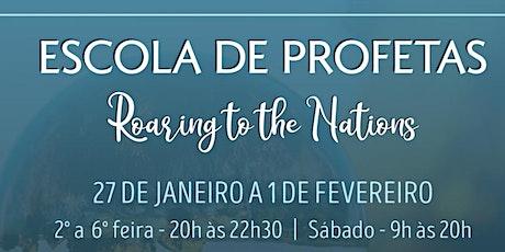 Escola de Profetas - Roaring to the Nations ingressos