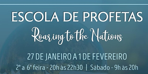 Escola de Profetas - Roaring to the Nations