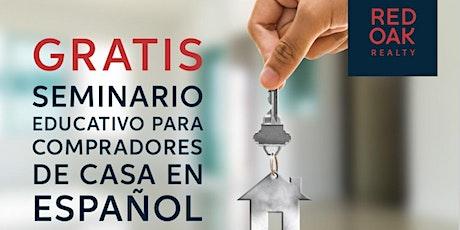 GRATIS Seminario Educativo Para Compradores De Casa. entradas