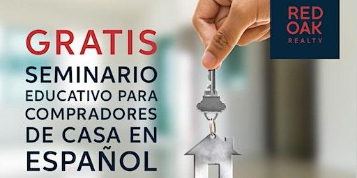 GRATIS Seminario Educativo Para Compradores De Casa.