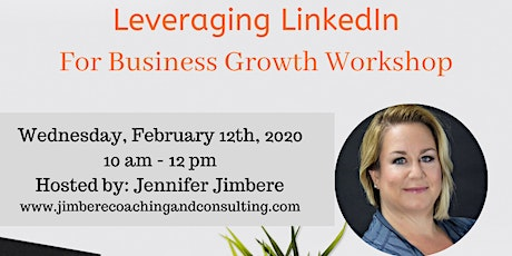 Leveraging LinkedIn For Business Growth Workshop tickets