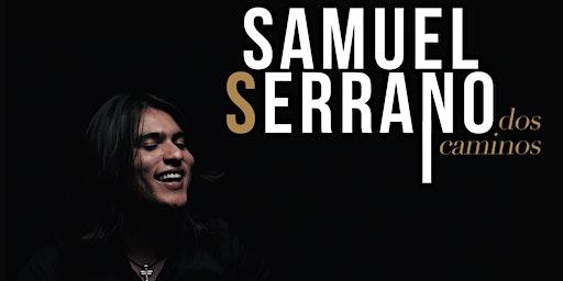 Samuel Serrano (Dos Caminos)