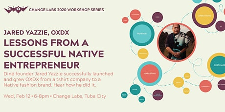 Jared Yazzie: Lessons from a successful Native entrepreneur tickets