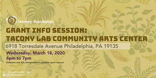 2020 Grant Info Session: Tacony LAB Community Arts Center