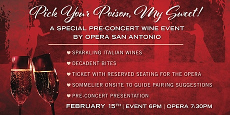 A pre-concert Wine Event + Reserved Seating to the Opera billets