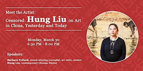 Censored: Hung Liu on Art in China, Yesterday and Today tickets