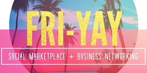 Fri Yay Marketplace & Business Social