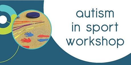CARA Autism in Sport Workshop - 19th of February 2020 tickets